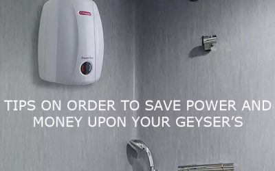 TIPS ON ORDER TO SAVE POWER AND MONEY UPON YOUR GEYSER'S